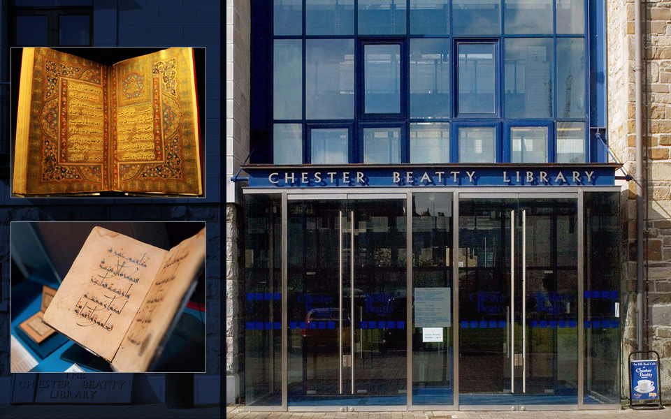 """Chester Beatty Library"" … A home to the Jewels in the Crown of Islamic Manuscripts in Dublin"